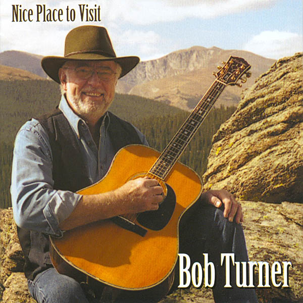 Bob Turner - Nice Place to Visit CD