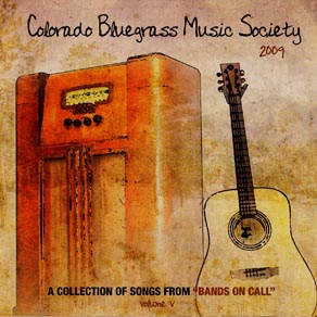 Colorado Bluegrass Music Society 2009 Compilation CD