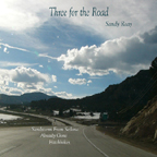 Sandy Reay - Three                                                 For the Road Demo CD